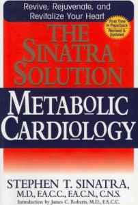Metabolic Cardiology Stephen Sinatra MD