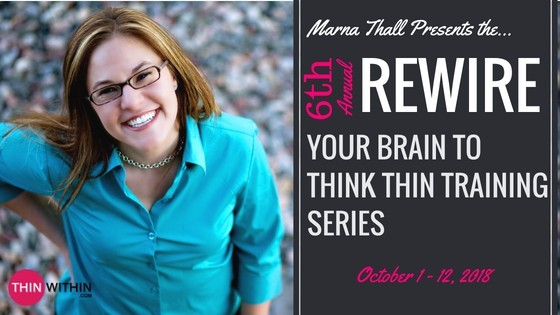 think thin rewire your brain marna thall